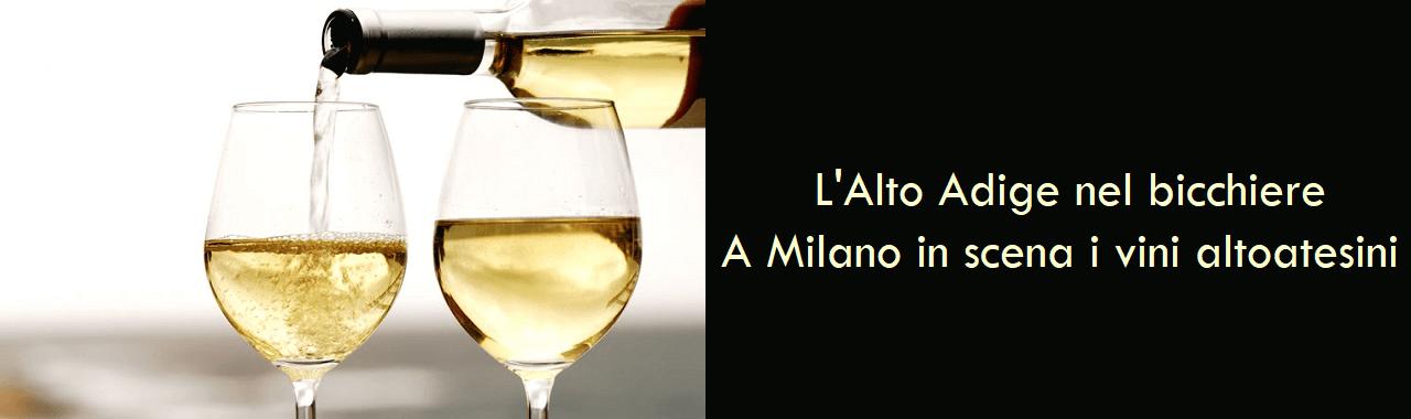 L'Alto Adige nel bicchiere: a Milano in scena i vini altoatesini