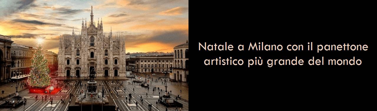 Natale a Milano con il panettone artistico più grande del mondo