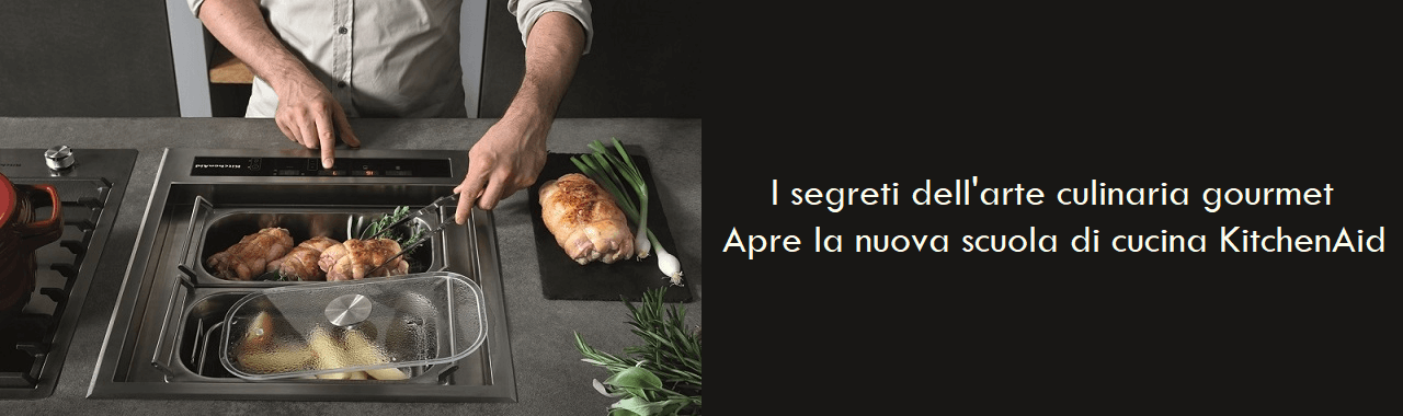 I segreti dell'arte culinaria gourmet: apre la nuova scuola di cucina KitchenAid