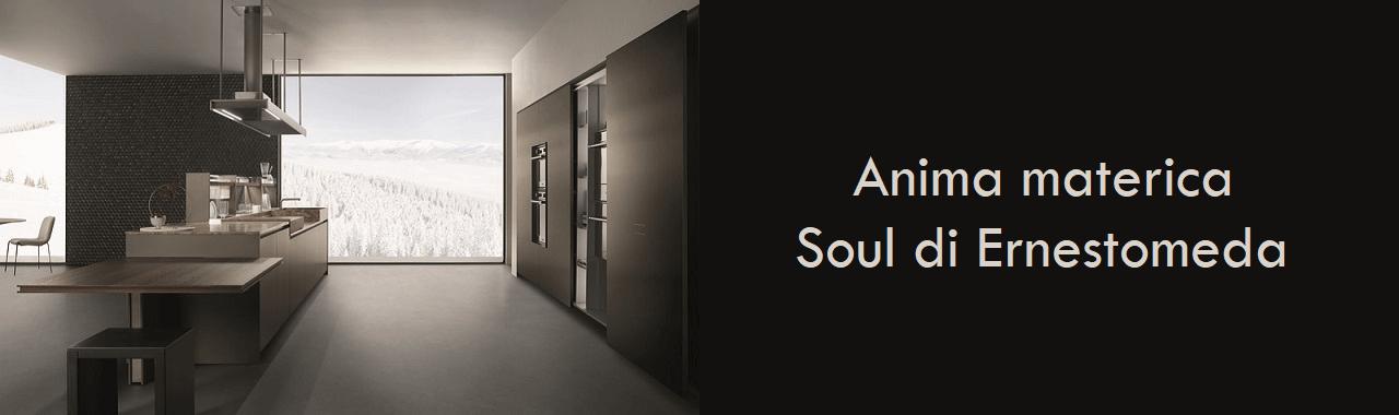 Anima materica: Soul di Ernestomeda