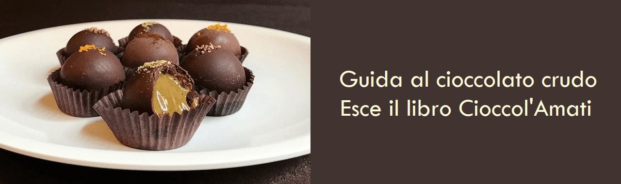 Guida al cioccolato crudo: esce il libro Cioccol'Amati