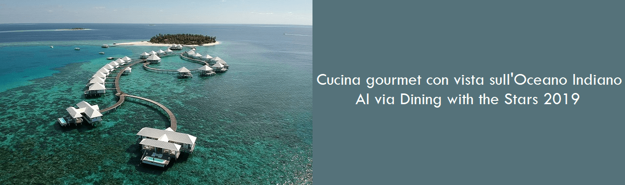 Cucina gourmet con vista sull'Oceano: al via Dining with the Stars 2019