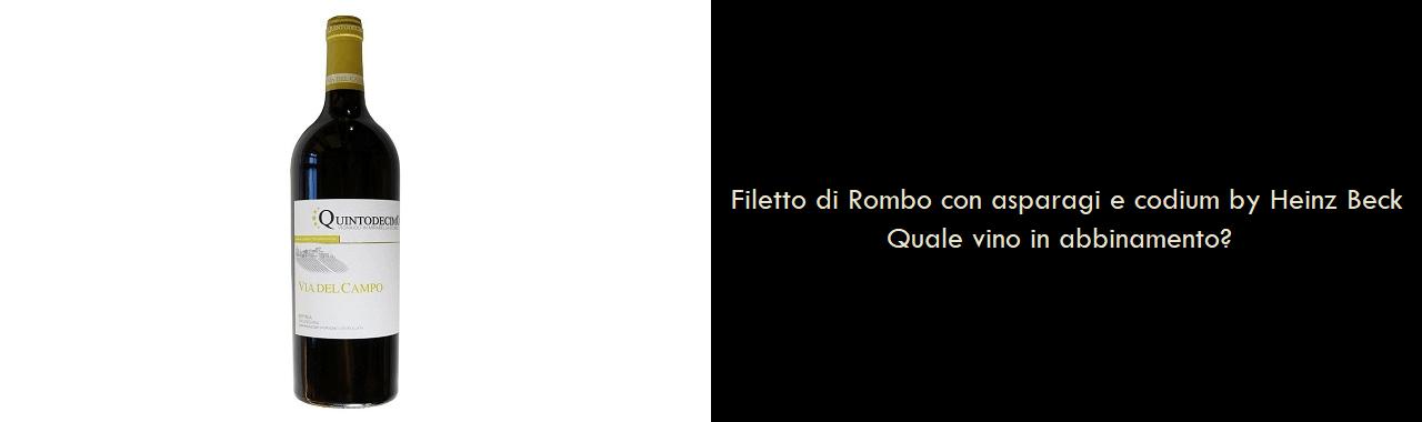 Filetto di Rombo con asparagi e codium by Heinz Beck: quale vino in abbinamento?