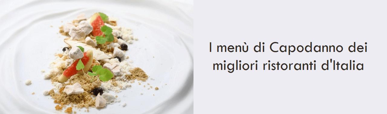 I menù di Capodanno dei migliori ristoranti d'Italia