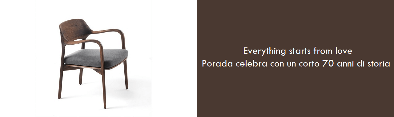 Everything starts from love: Porada 70 anni d'amore