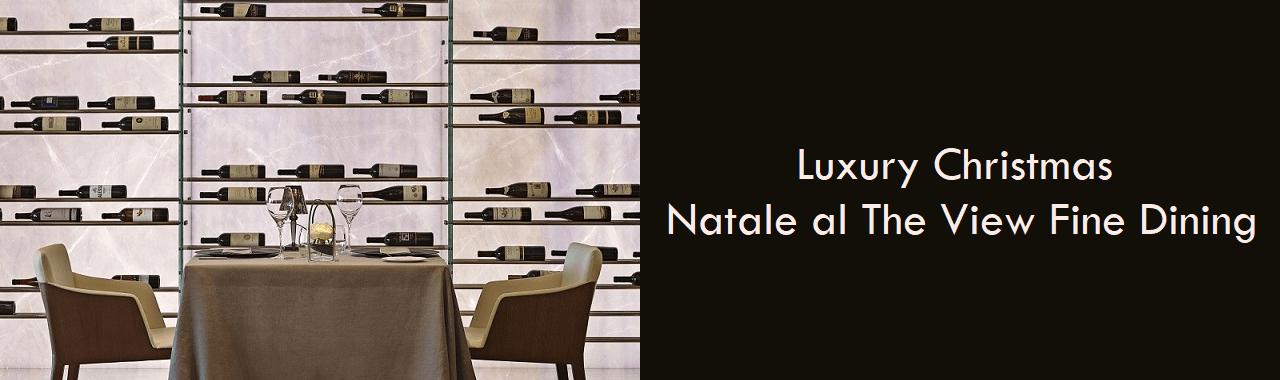 Luxury Christmas: Natale al The View Fine Dining Lugano