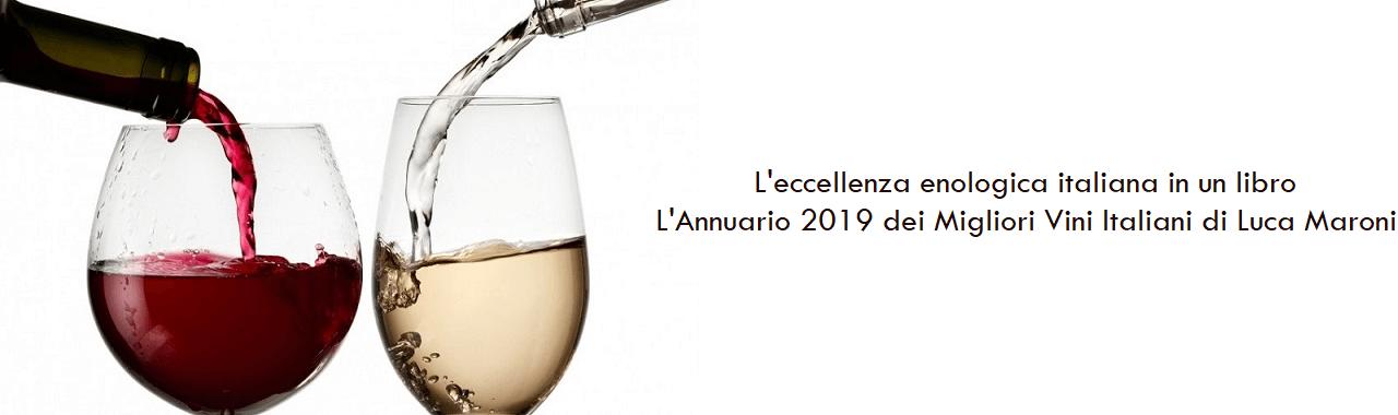 L'eccellenza enologica italiana in un libro: l'Annuario 2019 dei Migliori Vini Italiani di Luca Maroni