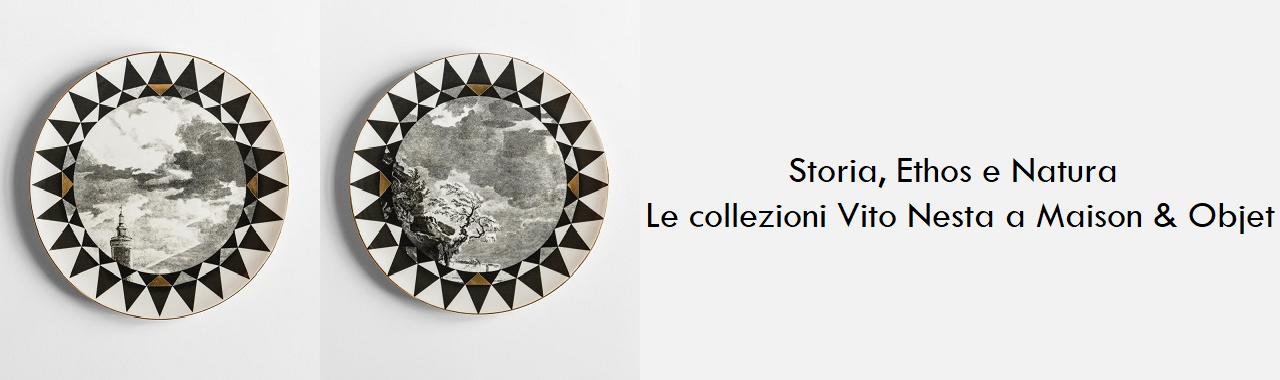 Storia, Ethos e Natura: le collezioni Vito Nesta a Maison & Objet 2019