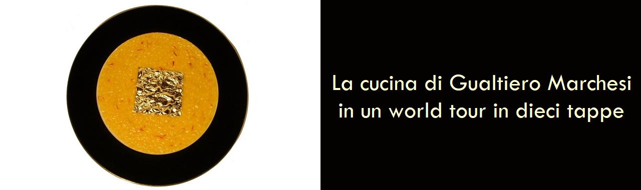 La cucina di Gualtiero Marchesi in un world tour in dieci tappe