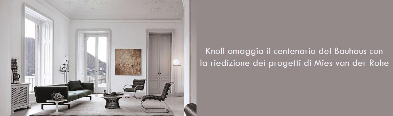 Knoll omaggia il centenario del Bauhaus con la riedizione dei progetti di Mies van der Rohe
