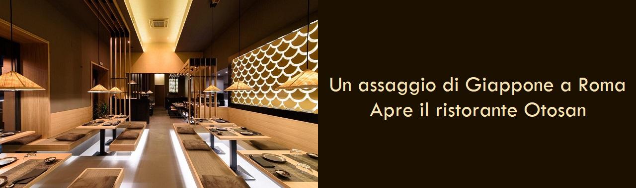 Un assaggio di Giappone a Roma: apre il ristorante Otosan