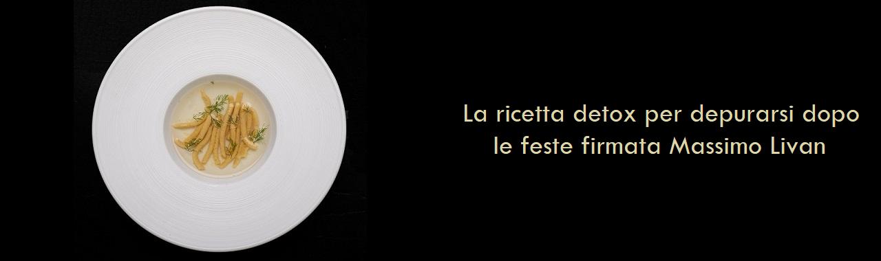 La ricetta detox per depurarsi dopo le feste firmata Massimo Livan