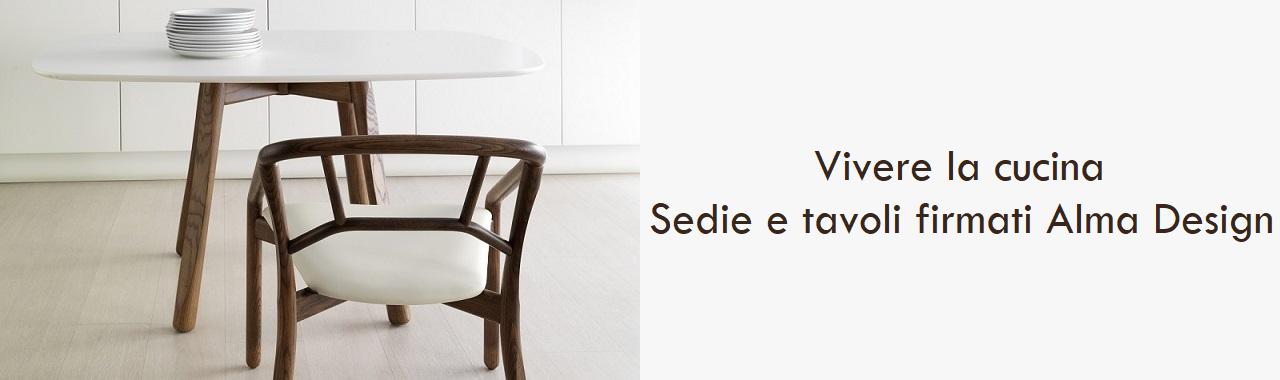 Vivere la cucina: sedie e tavoli firmati Alma Design