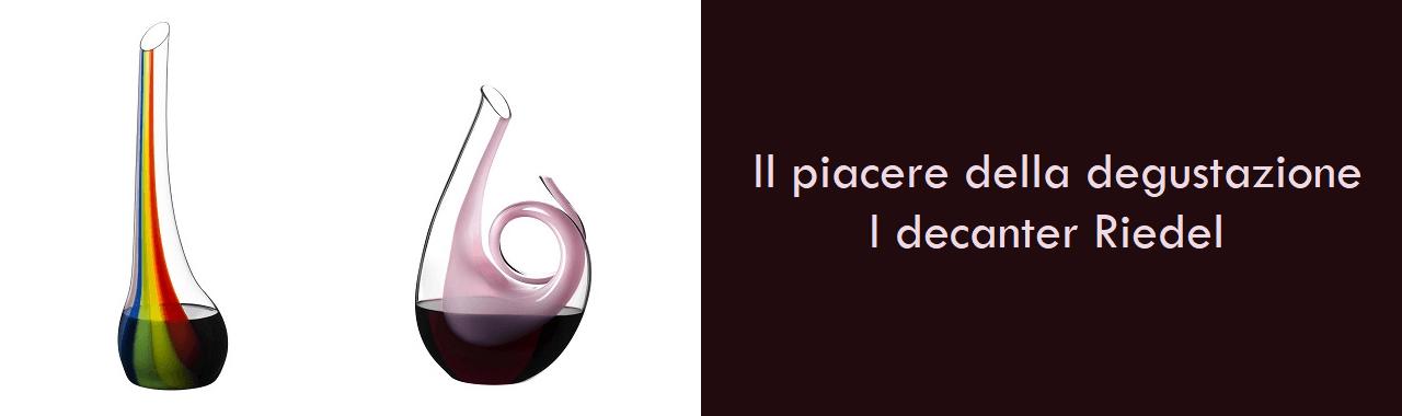 Il piacere della degustazione: i decanter Riedel