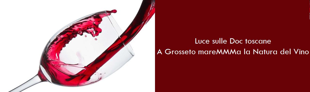 Luce sulle doc toscane: a Grosseto mareMMMA la Natura del Vino