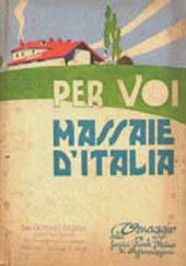 """Morelli Lidia, """"Per voi massaie d'Italia"""" – Torino : Società Reale di Mutua Assicurazioni, 1938."""