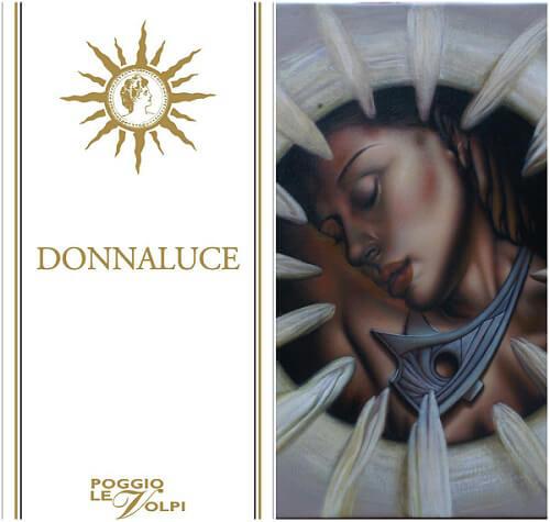 """Donnaluce, 2013, Poggio Le Volpi - """"Suadenza di Fiore"""""""